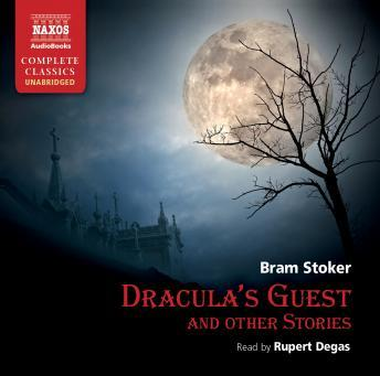 Dracula's Guest and Other Stories, Bram Stoker