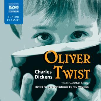 Oliver Twist Retold for younger listeners