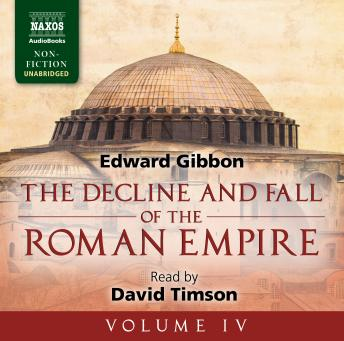 Decline and Fall of the Roman Empire, Volume IV, Edward Gibbon