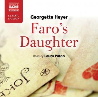Faro's Daughter, Georgette Heyer