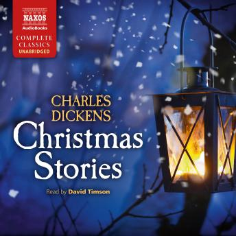 Christmas Stories, Charles Dickens
