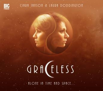 Graceless - Series 1.3 - The End, Big Finish Productions