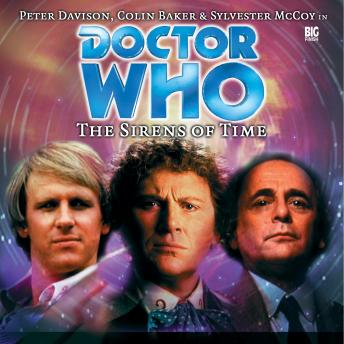 Doctor Who 001 - The Sirens of Time, Big Finish Productions