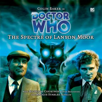 Download Doctor Who - 009 - The Spectre of Lanyon Moor by Big Finish Productions