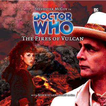 Doctor Who - 012 - The Fires of Vulcan, Big Finish Productions