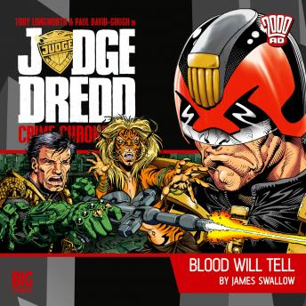 2000AD - Judge Dredd Crime Chronicles - Blood Will Tell, Big Finish Productions