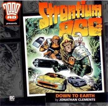 Download 2000AD - 03 - Strontium Dog - Down to Earth by Big Finish Productions