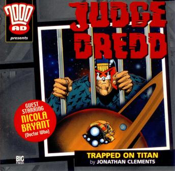 Download 2000AD - 06 - Judge Dredd - Trapped on Titan by Big Finish Productions