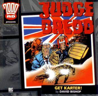 Download 2000AD - 07 - Judge Dredd - Get Karter! by Big Finish Productions