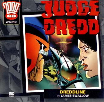 Download 2000AD - 09 - Judge Dredd - Dreddline by Big Finish Productions