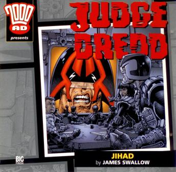 Download 2000AD - 13 - Judge Dredd - Jihad by Big Finish Productions