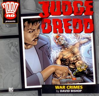 Download 2000AD - 14 - Judge Dredd - War Crimes by Big Finish Productions