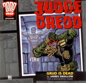 2000AD - 17 - Judge Dredd - Grud is Dead, Big Finish Productions
