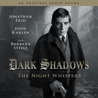Dark Shadows 12 - The Night Whispers