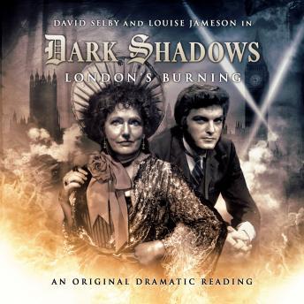 Dark Shadows 13 - London's Burning