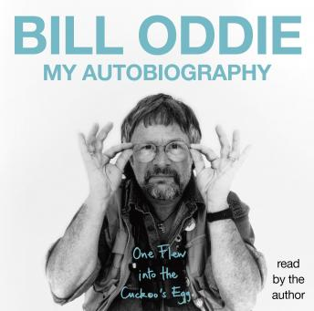 One Flew into the Cuckoo's Egg, Bill Oddie