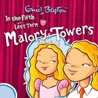 Malory Towers: In the Fifth & Last Term, Enid Blyton