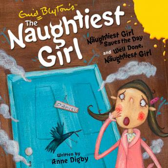 Naughtiest Girl Saves the Day & Well Done, The Naughtiest Girl, Enid Blyton