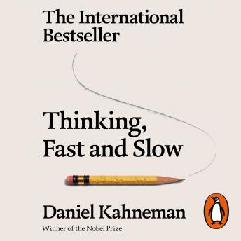 Download Thinking, Fast and Slow by Daniel Kahneman