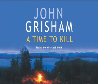 Time To Kill, John Grisham