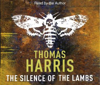 Silence Of The Lambs: (Hannibal Lecter), Thomas Harris