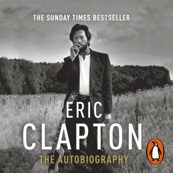 Download Eric Clapton: The Autobiography by Eric Clapton