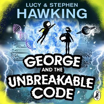 George and the Unbreakable Code, Lucy Hawking, Stephen Hawking