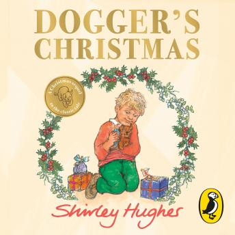 Dogger's Christmas: A seasonal sequel to the beloved Dogger