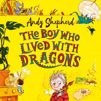 Download Boy Who Lived with Dragons by Andy Shepherd