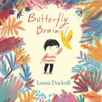 Butterfly Brain