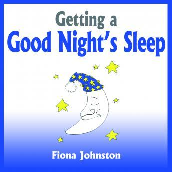 Getting a Good Night's Sleep, Fiona Johnston