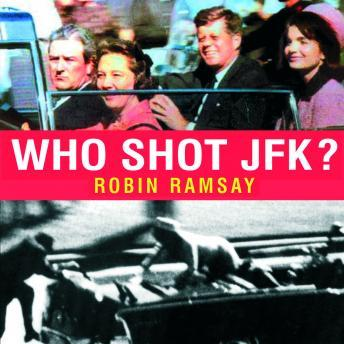 Download Who Shot JFK? by Robin Ramsay