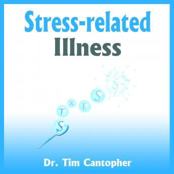 Stress-Related Illness, Dr Tim Cantopher