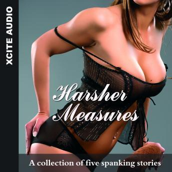 Harsher Measures - A collection of five erotic stories, Miranda Forbes