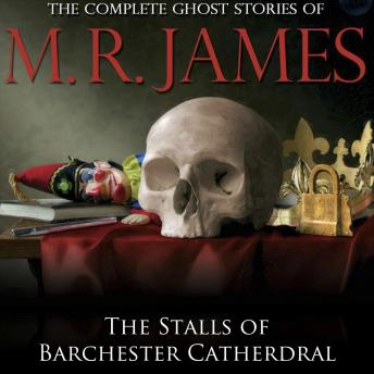 Stalls of Barchester Cathedral, M.R. James