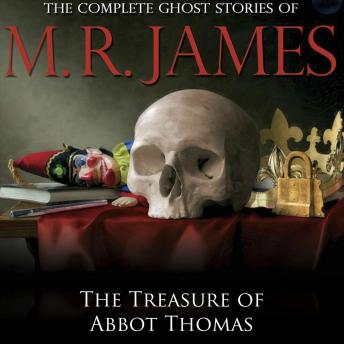 Treasure of Abbot Thomas, M.R. James