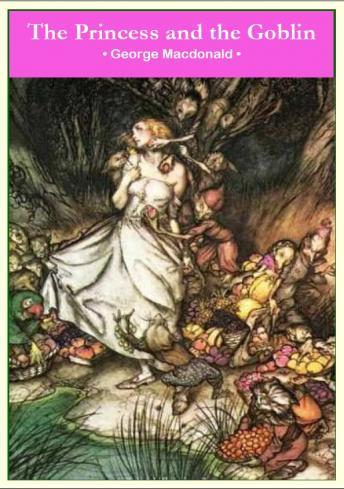 Listen To Princess And The Goblin By George MacDonald At Audiobooks