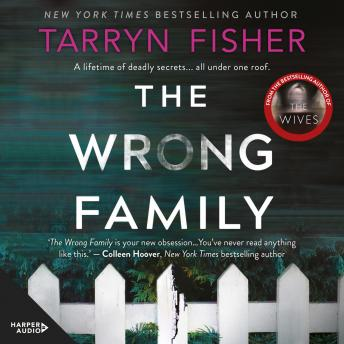 Wrong Family, Audio book by Tarryn Fisher