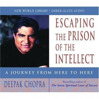 Escaping the Prison of the Intellect: A Journey from Here to Here sample.