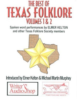 The Best of Texas Folklore Volumes 1 & 2