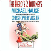 Download Hero's 2 Journeys by Michael Hauge, Christopher Vogler