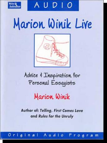 Marion Winik Live: Advice & Inspiration for Personal Essayists, Marion Winik