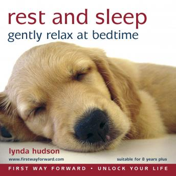 Rest and Sleep: Gently relax at bedtime, Lynda Hudson