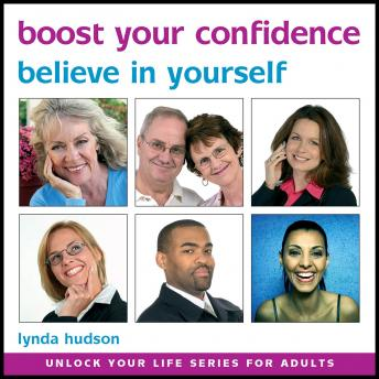 Boost Your Confidence: Build Confidence and Raise Self-esteem, Lynda Hudson
