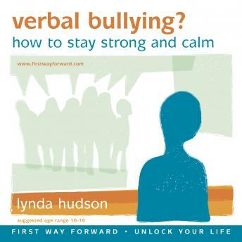 Verbal Bullying?: How to Stay Strong and Calm, Lynda Hudson