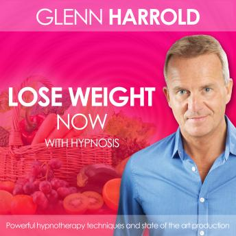 Listen to Lose Weight Now by Glenn Harrold at Audiobooks com