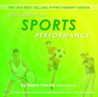 Supercharge Your Sports Performance, Glenn Harrold