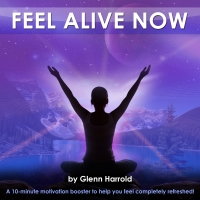 Feel Alive Now!, Glenn Harrold