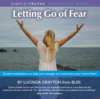 Letting Go Of Fear, Lucinda Drayton