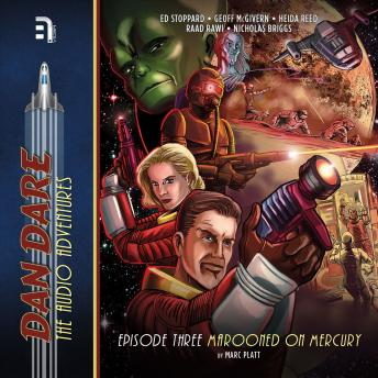 Dan Dare: Marooned on Mercury, Marc Platt